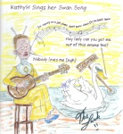 KathyH Sings her Swan Song